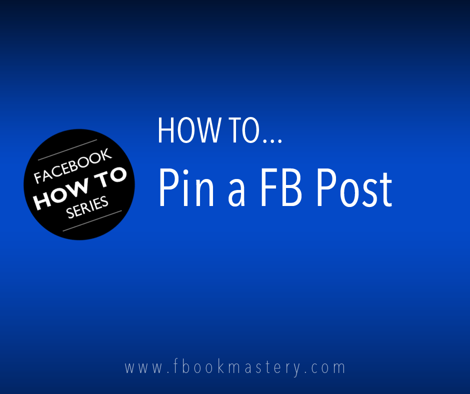 How to Pin a FB Post