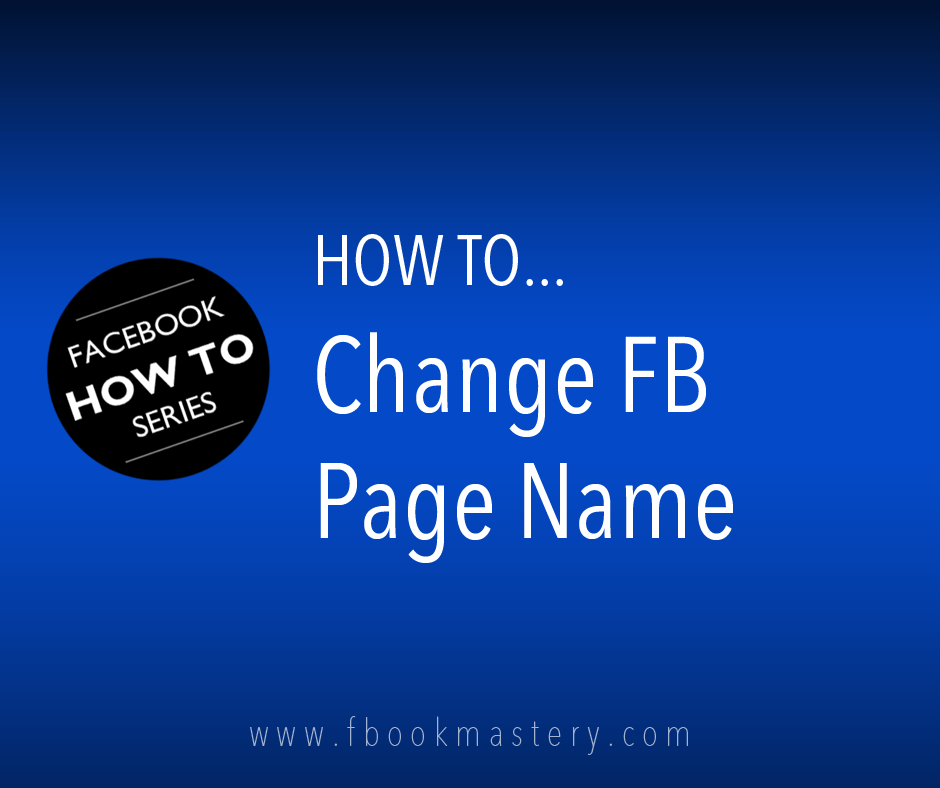 How to Change FB Page Name - FB Mastery