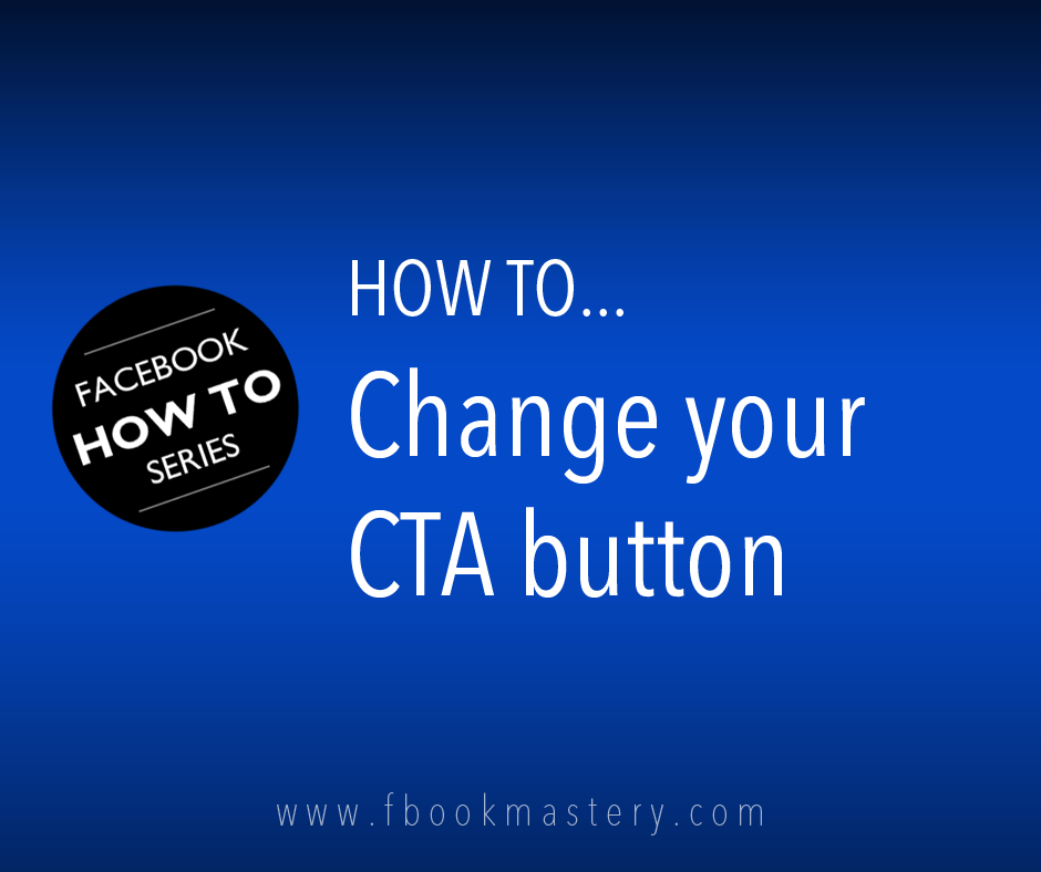How to Change your CTA button