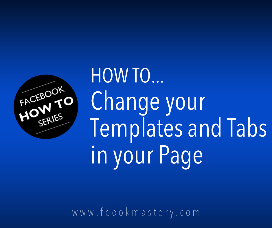 How to Change your Templates and Tabs in your Page