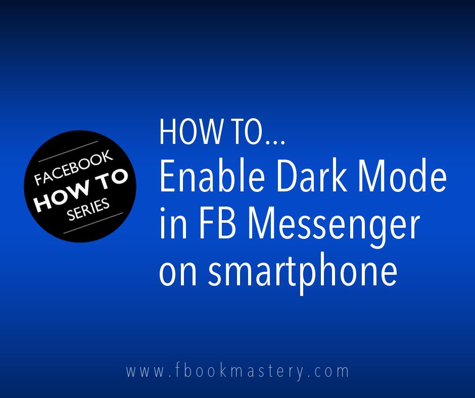 How to Enable Dark Mode in FB Messenger in smartphone