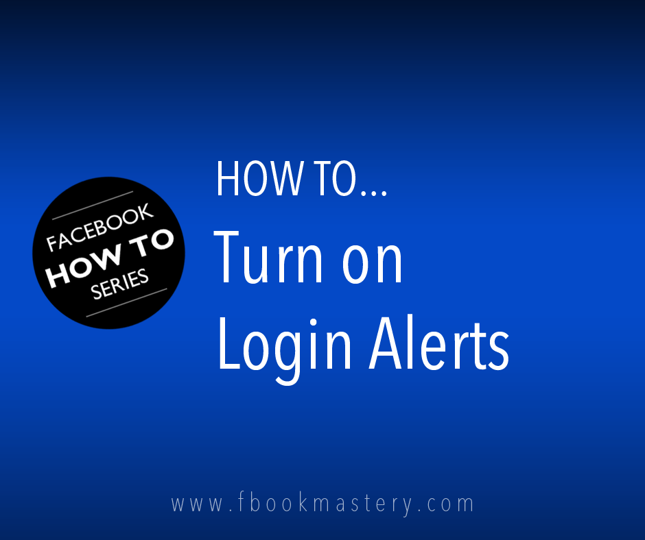 How to Turn on Login Alerts