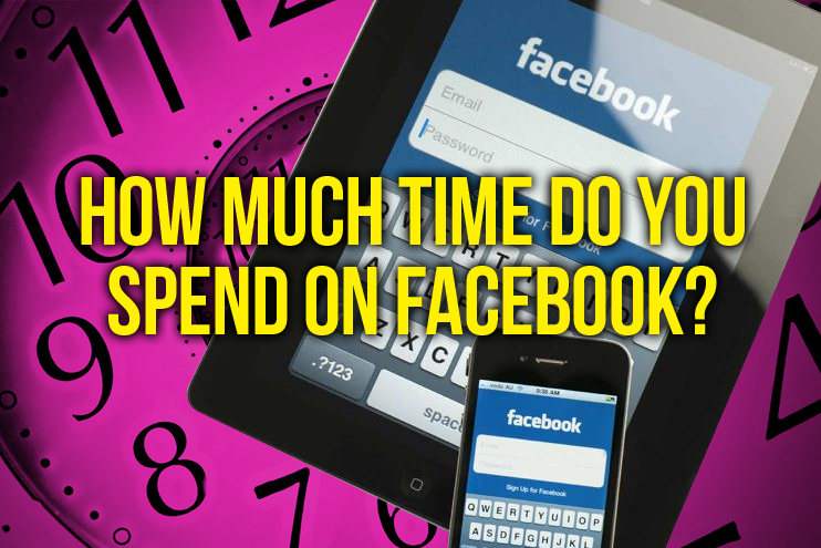 How much time do you spend on Facebook?