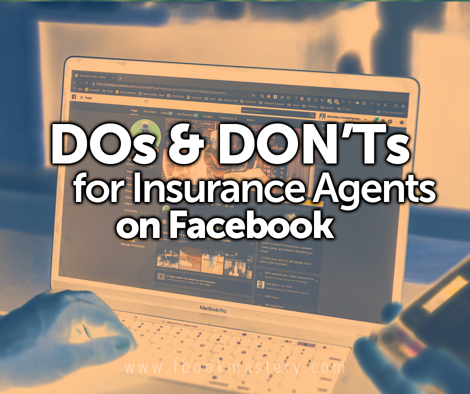 Dos & Don'ts for Insurance Agents on Facebook