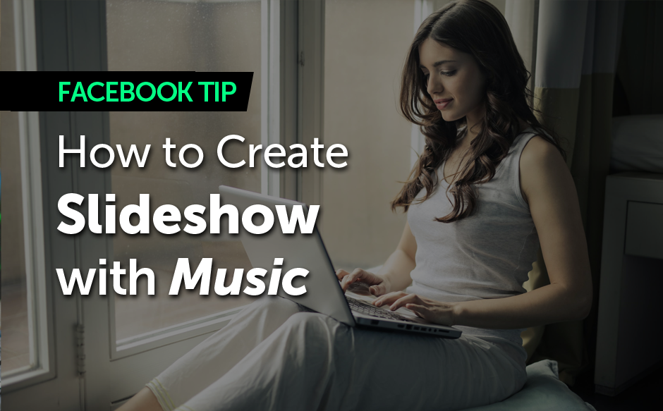 FBook Mastery - How to Create Post as Slideshow with Music