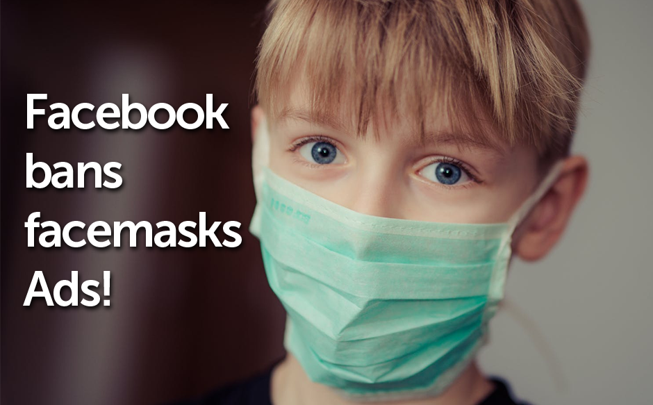 Facebook bans ads for medical face masks to prevent exploitation during COVID-19 outbreak