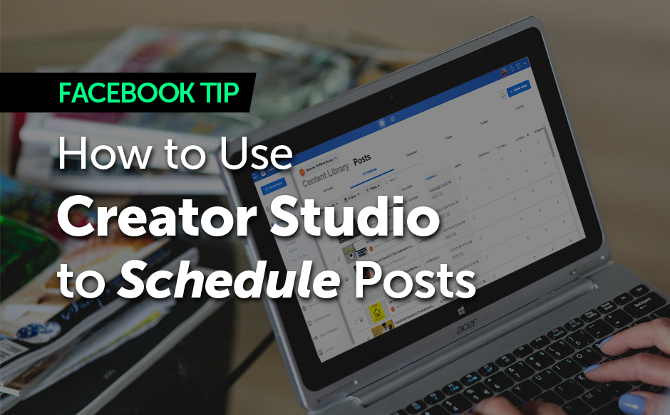 How to Use Creator Studio to Schedule Posts