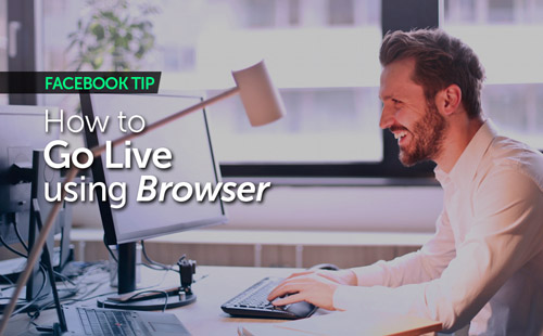 How to go Live using Browser