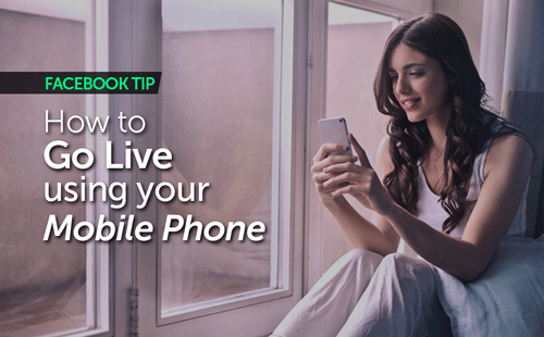 How to  Go Live  using your  Mobile Phone